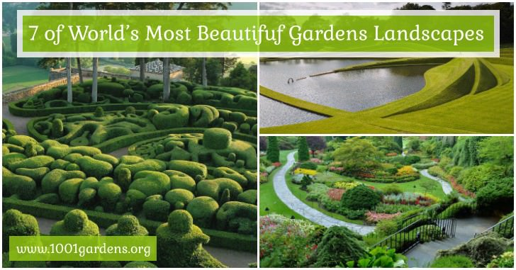 7 of World's Most Beautiful Gardens Landscapes