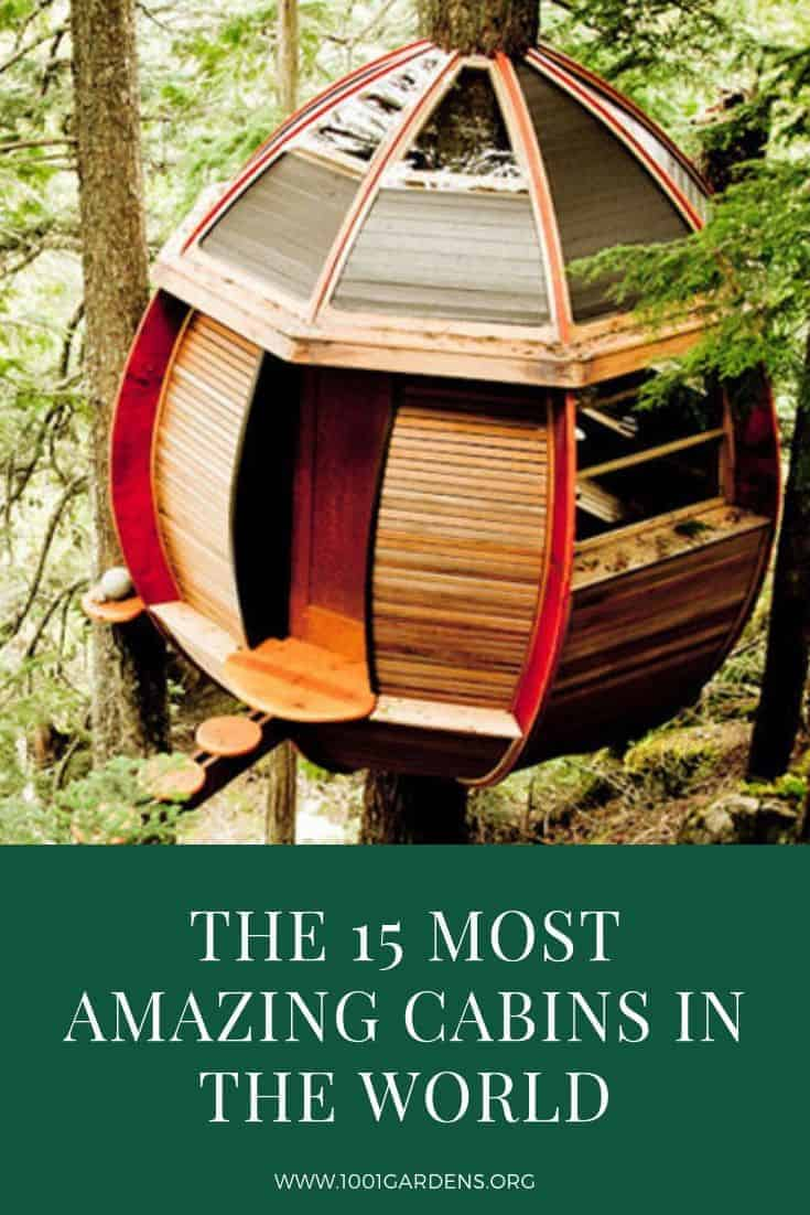 The 15 Most Beautiful Bathrooms On Pinterest: The 15 Most Amazing Cabins In The World