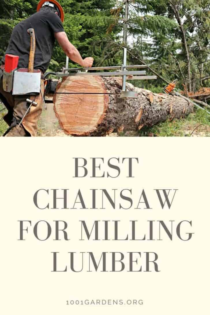 Best Chainsaw for Milling Lumber in 2019