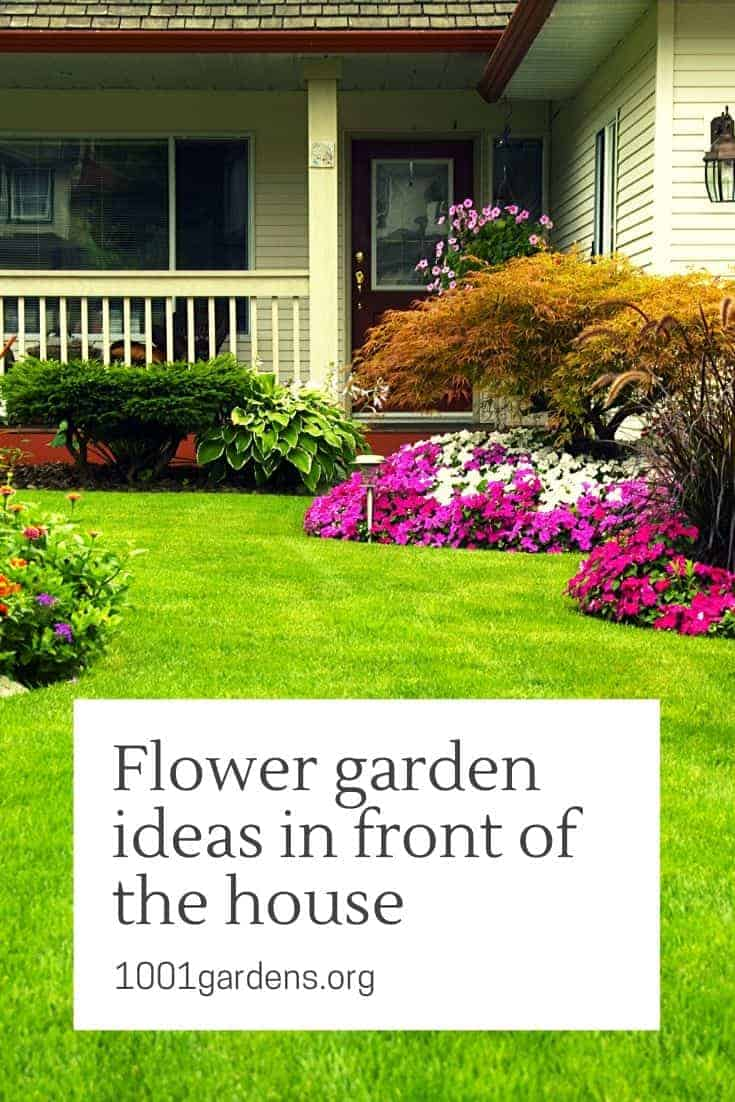 Flower Garden Ideas In Front Of The House 1001 Gardens