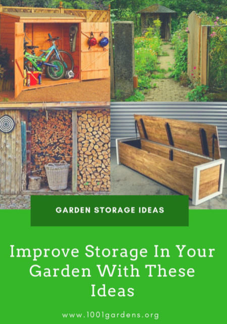 Improve Storage In Your Garden With These Ideas