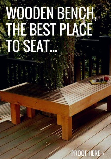 Outdoor Wooden Bench, The Best Place to Seat