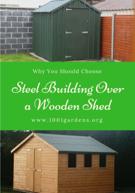 1001gardens.org-why-you-should-choose-a-steel-building-over-a-wooden-shed-05