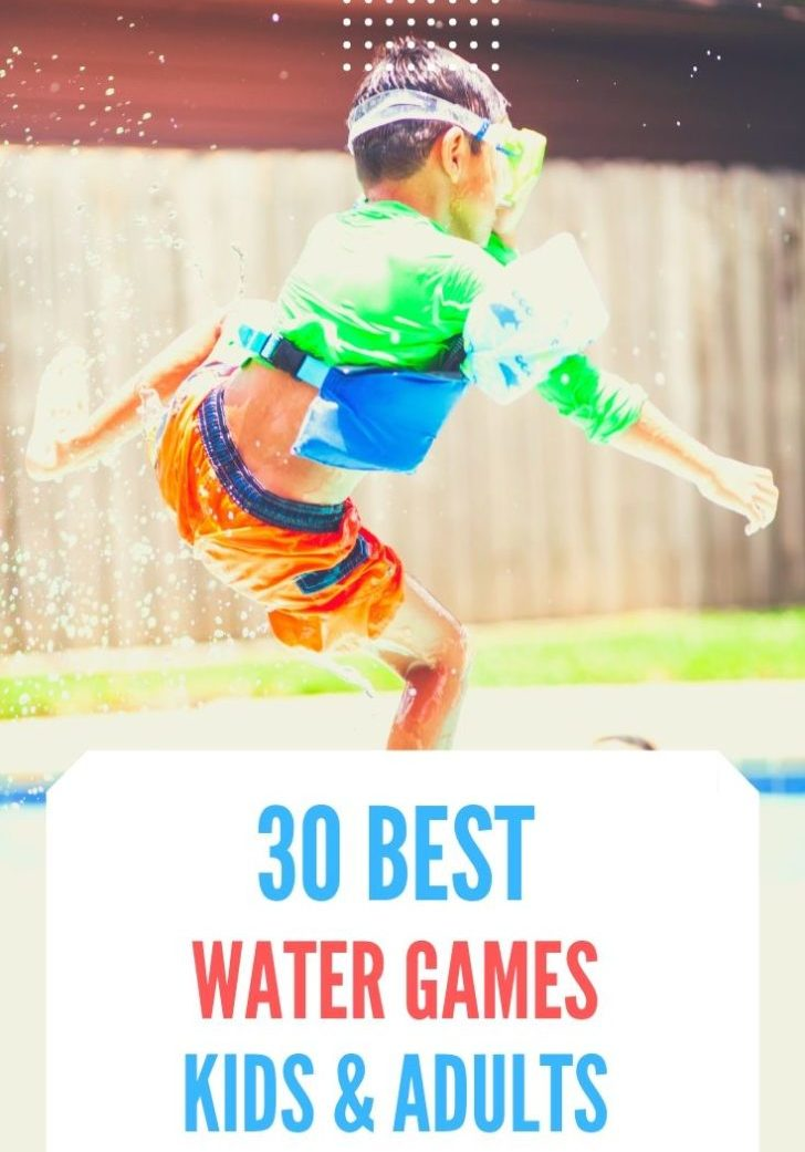 30 Best Water Games for Kids & Adults