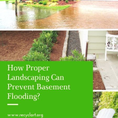 How Proper Landscaping Can Prevent Basement Flooding
